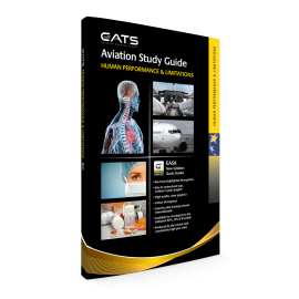 CATS Human Performance & Limitations Study Guide